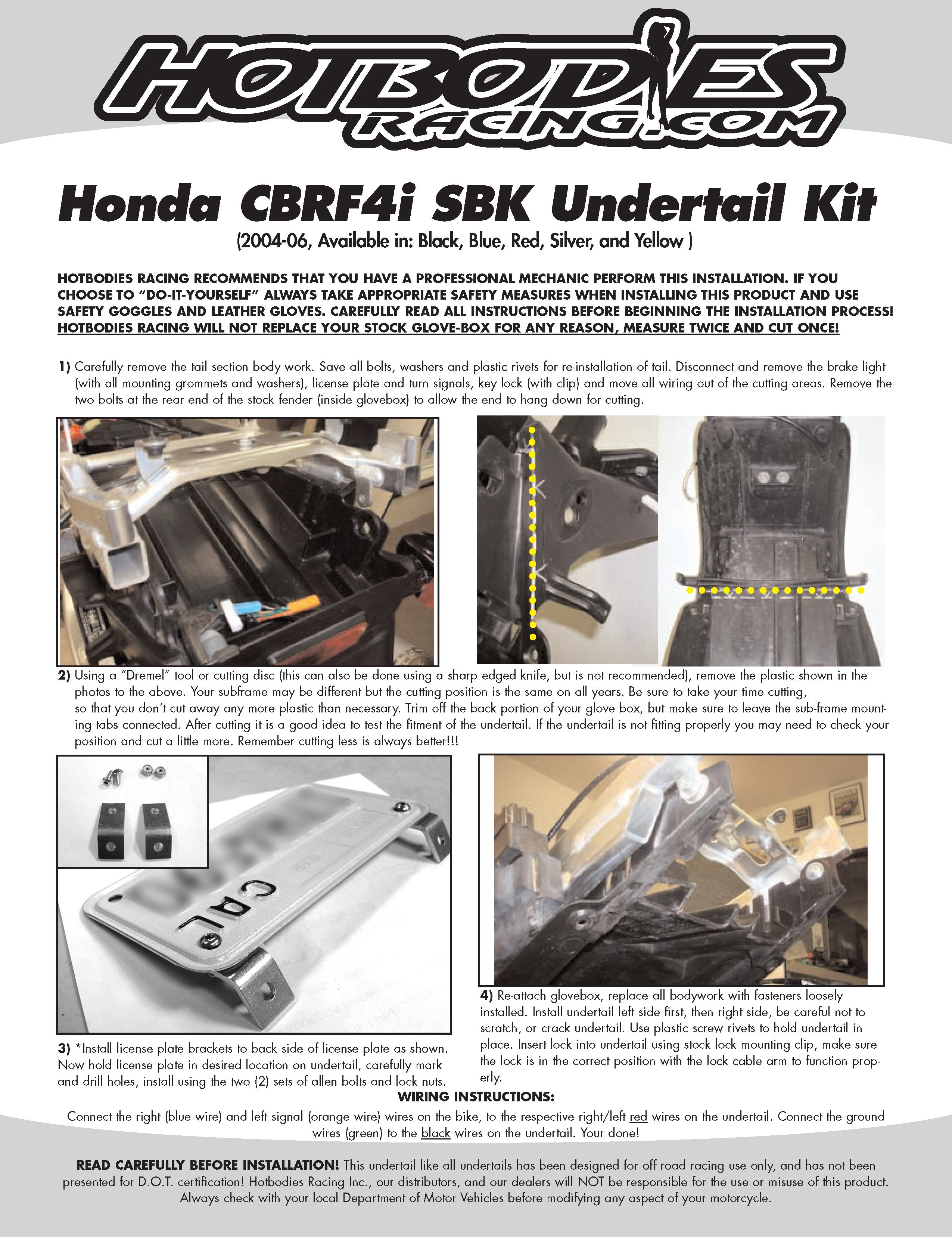 Honda Cbr F4i 2004 06 Installation Yamaha 600 2011 Wiring Diagram Undertail