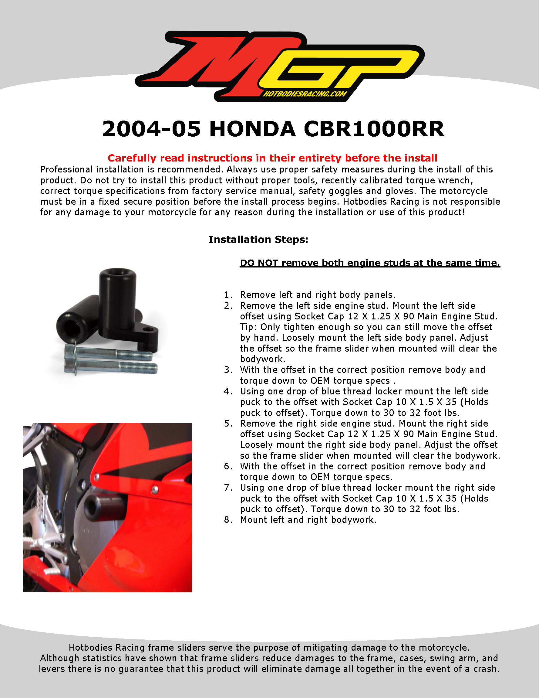 CBR1000RR 2004-05 NO CUT Frame Sliders