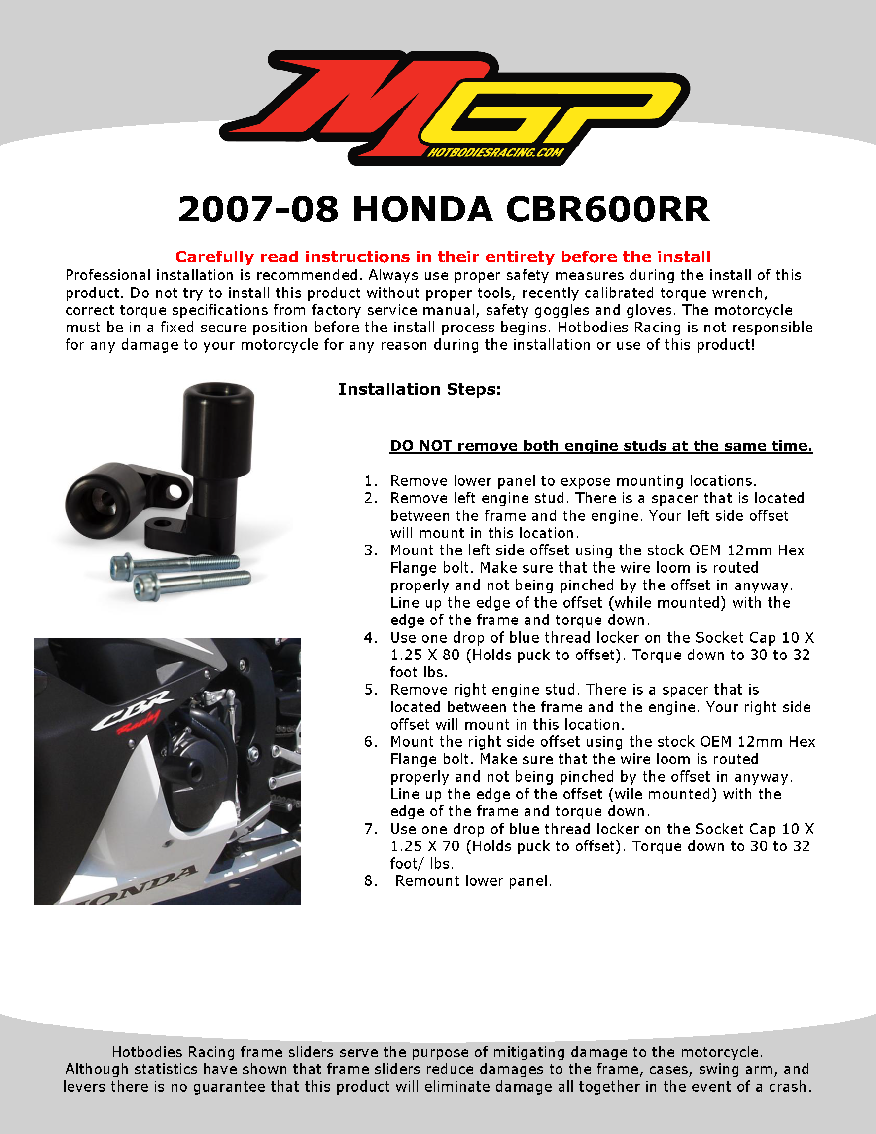 CBR600RR 2007-08 Frame Sliders No Cut